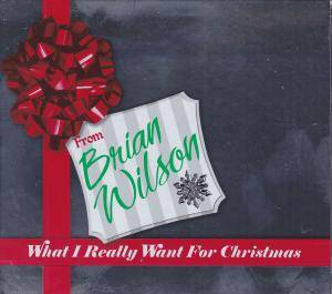 Cover - Brian Wilson: What I Really Want For Christmas