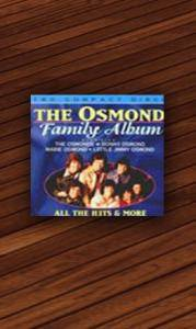 Cover - Osmonds, The: Family Album - All The Hits & More
