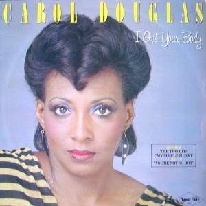 Cover - Carol Douglas: I Got Your Body