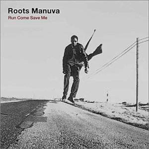 Cover - Roots Manuva: Run Come Save Me