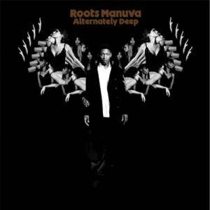 Cover - Roots Manuva: Alternately Deep