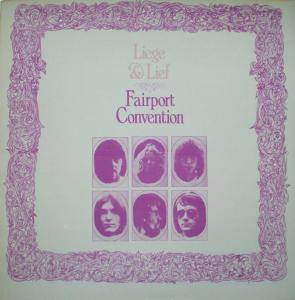 Fairport Convention: Liege & Lief - Cover