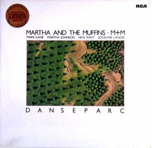 Cover - Martha And The Muffins: Danseparc