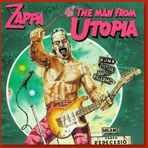 Frank Zappa: Man From Utopia, The - Cover