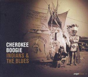 Cover - Robert Wilkins: Cherokee Boogie - Indians And The Blues