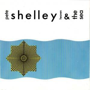 Cover - Pete Shelley: Heaven & The Sea