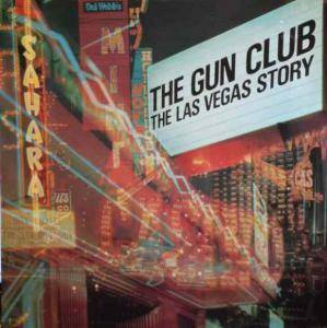 Cover - Gun Club, The: Las Vegas Story, The