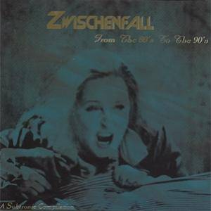 Zwischenfall From The 80's To The 90's (2-CD) - Bild 1