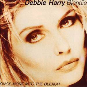 Debbie Harry: Once More Into The Bleach - Cover
