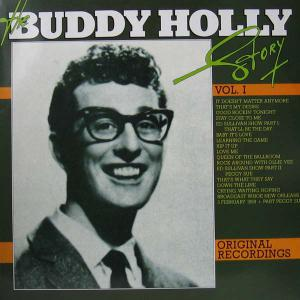 Buddy Holly / Buddy Holly & Bob Montgomery - The Buddy Holly Story Vol.1