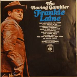 Cover - Frankie Laine: Roving Gambler, The