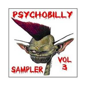 Cover - Gazmen, The: Psychobilly Sampler Vol. 3