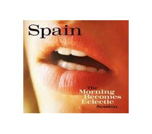 Cover - Spain: Morning Becomes Eclectic Session, The