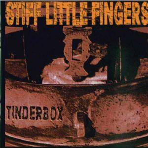 Cover - Stiff Little Fingers: Tinderbox