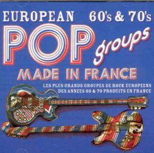 European 60s & 70s Pop Groups Made In France - Cover