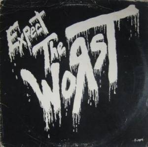 The Worst: Expect The Worst - Cover