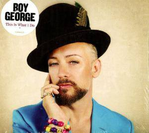 Cover - Boy George: This Is What I Do
