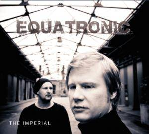 Cover - Equatronic: Imperial, The