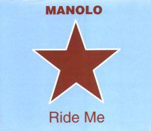 Cover - Manolo: Ride Me
