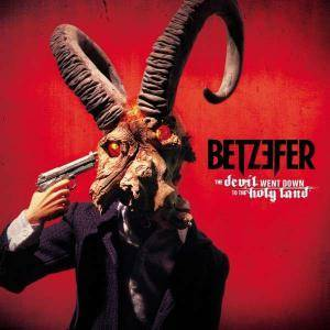 Cover - Betzefer: Devil Went Down To The Holy Land, The