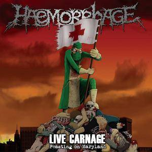 Haemorrhage: Live Carnage - Feasting On Maryland - Cover