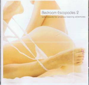 Cover - J. Axel: Bedroom Escapades 2 - Sinful Sounds For Amorous Listening Adventures