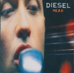 Cover - Diesel: Hear