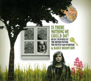 Cover - Badly Drawn Boy: Is There Nothing We Could Do?