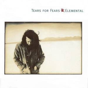 Cover - Tears For Fears: Elemental
