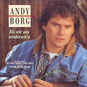 Andy Borg: Bis Wir Uns Wiederseh'n - Cover