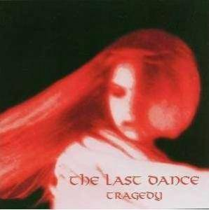 Cover - Last Dance, The: Tragedy