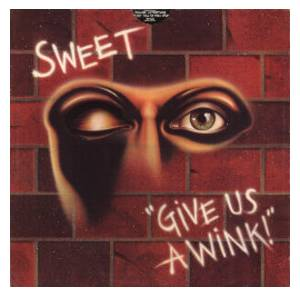The Sweet: Give Us A Wink - Cover