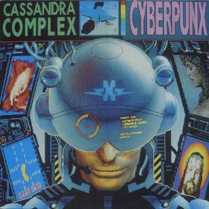 The Cassandra Complex: Cyberpunx - Cover