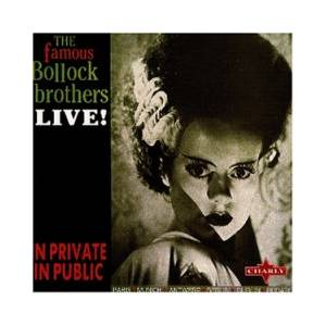 The Bollock Brothers: In Private In Public - Cover