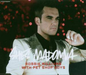 Robbie Williams & Pet Shop Boys: She's Madonna - Cover