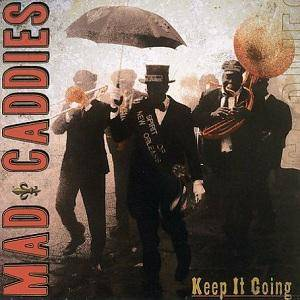 Cover - Mad Caddies: Keep It Going