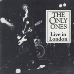 Cover - Only Ones, The: Live In London