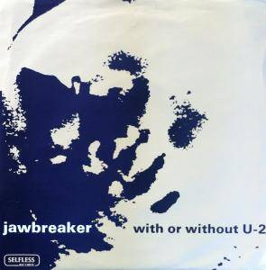 Cover - Jawbreaker: With Or Without U-2 / Air Waves Dream