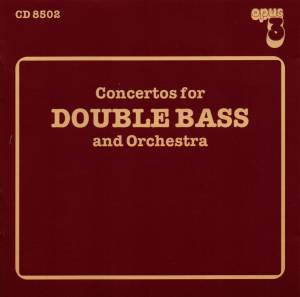 Cover - Lars-Erik Larsson: Concertos For Double Bass And Orchestra