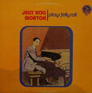 Cover - Jelly Roll Morton: Plays Jelly Roll