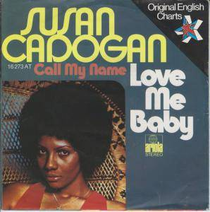Cover - Susan Cadogan: Love Me Baby