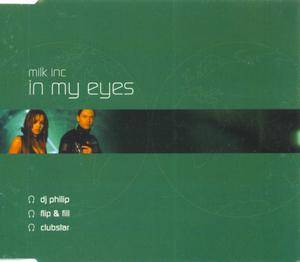 Cover - Milk Inc.: In My Eyes