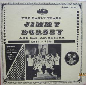 Cover - Jimmy Dorsey: And His Orchestra The Early Years