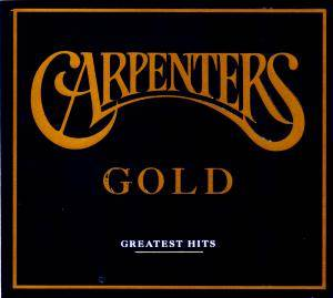 The Carpenters: Gold - Greatest Hits - Cover