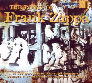 Roots Of Frank Zappa, The - Cover