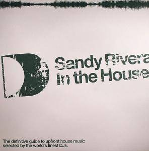 Cover - Sandy Rivera: Sandy Rivera - In The House