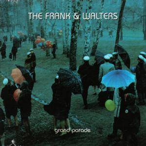 Cover - Frank And Walters, The: Grand Parade