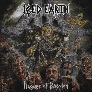 Iced Earth: Plagues Of Babylon - Cover