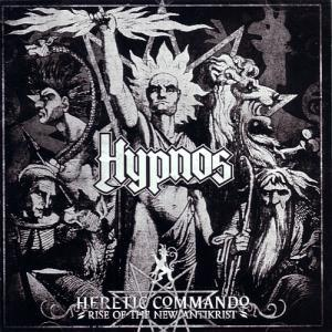 Hypnos: Heretic Commando - Rise Of The New Antikrist - Cover