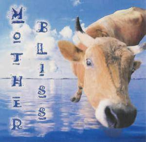 Cover - Bliss: Mother Bliss
